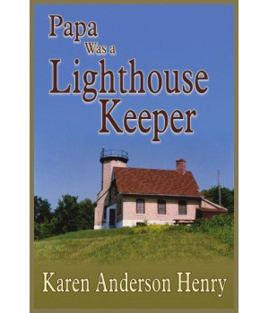 Papa Was a Lighthouse Keeper