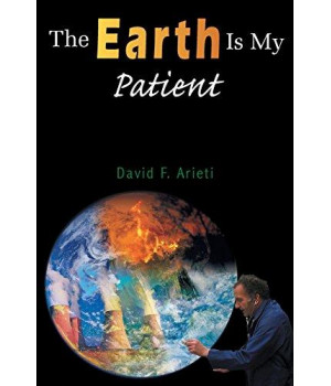 The Earth Is My Patient