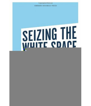 seizing the white space: business model innovation for growth and renewal