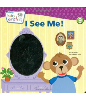 Baby Einstein: I See Me!: A Mirror Board Book (A Touch-and-feel Book)