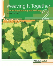 Weaving It Together 2: Connecting Reading and Writing, 3rd Edition (Weaving it Together: Connecting Reading and Writing)