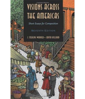 Visions across the Americas: Short Essays for Composition (Available Titles CengageNOW)