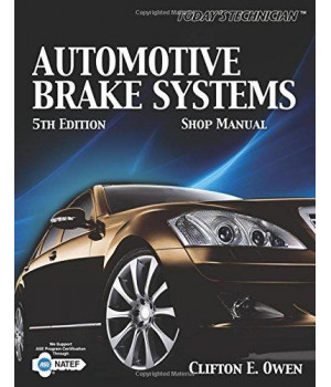 Today's Technician: Automotive Brake Systems, Classroom and Shop Manual (The Ultimate Series Experience)