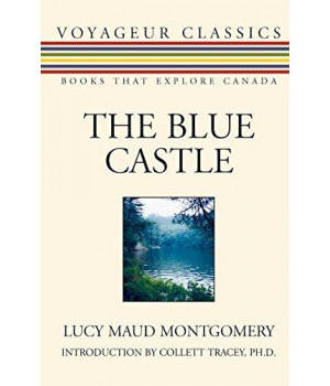 The Blue Castle (Voyageur Classics)