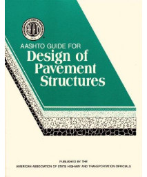 AASHTO Guide for Design of Pavement Structures 1993 (Vol 1)