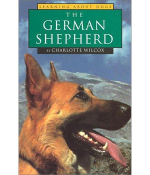 The German Shepherd (Learning about Dogs)