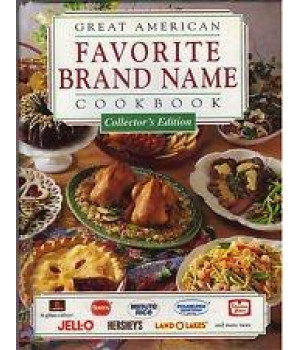 Great American Brand Name Cookbook (Collector\'s Edition)