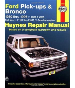 Ford Pick-ups & Bronco 1980 thru 1996 2WD & 4WD Full-Size, F-100 thru F-350 Gasoline Engines (Haynes Manuals)