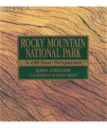 Rocky Mountain National Park: A 100 Year Perspective