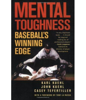 Mental Toughness: Baseball\'s Winning Edge