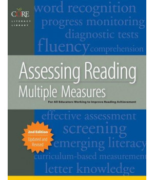 Assessing Reading Multiple Measures, 2nd Edition