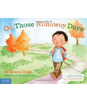 On Those Runaway Days