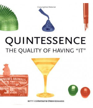 Quintessence: The Quality of Having It