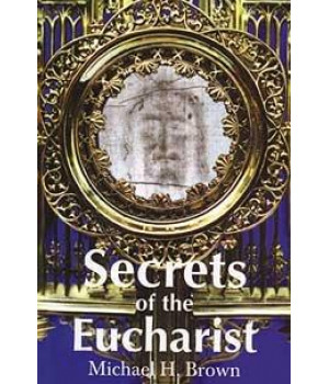 Secrets of the Eucharist