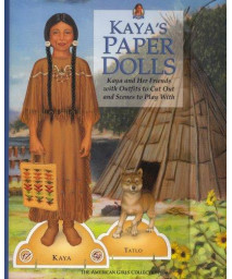 Kaya's Paper Dolls [With Scene, Accessories, Outfits, Mini Book] (American Girls Collection Sidelines)