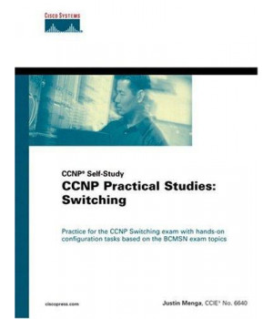 CCNP(R) Practical Studies: Switching (CCNP Self-Study)