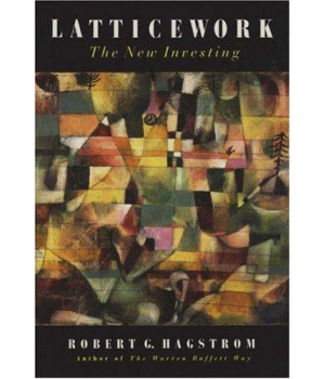 Latticework: The New Investing