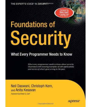 Foundations of Security: What Every Programmer Needs to Know (Expert\'s Voice)