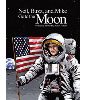 Neil, Buzz, and Mike Go to the Moon