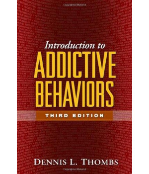 Introduction to Addictive Behaviors, Third Edition (Guilford Substance Abuse)