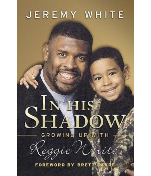 In His Shadow: Growing Up with Reggie White