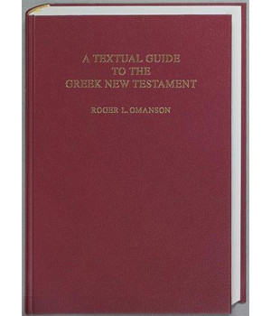 A Textual Guide to the Greek New Testament: An Adaptation of Bruce M. Metzger's Textual Commentary for the Needs of Translators (Greek Edition)