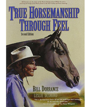 True Horsemanship Through Feel, Second Edition