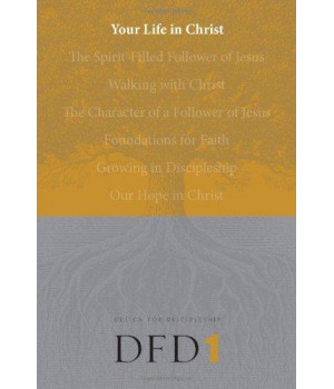 Your Life in Christ (Design for Discipleship)