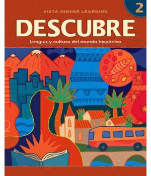 DESCUBRE, nivel 2 - Lengua y cultura del mundo hispánico - Student Edition