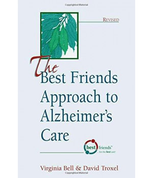 The Best Friends Approach to Alzheimer\'s Care