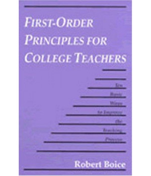 First-Order Principles for College Teachers: Ten Basic Ways to Improve the Teaching Process