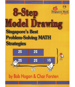 8-Step Model Drawing: Singapore\'s Best Problem-Solving Math Strategies