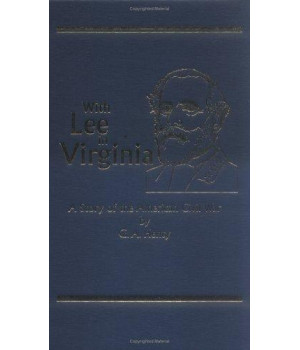 With Lee in Virginia, A Story of the American Civil War (Works of G. A. Henty)