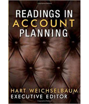 Readings in Account Planning (The Copy Workshop)