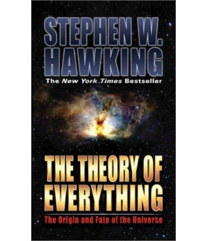 The Theory of Everything: The Origin and Fate of the Universe