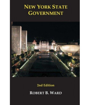 New York State Government: Second Edition (Rockefeller Institute Press)