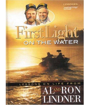 First Light on the Water: Lessons on Life from Al and Ron Lindner