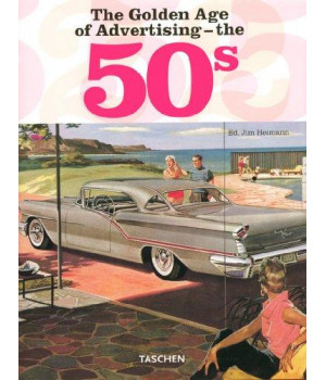 The Golden Age of Advertising - the 50\'s