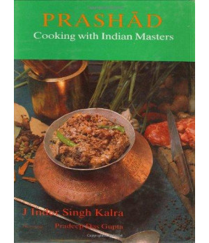 Prashad-Cooking with Indian Masters