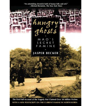 Hungry Ghosts: Mao\'s Secret Famine (Holt Paperback)