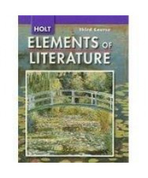 Elements of Literature Oklahoma: Elements of Literature, Student Edition Third Course 2008