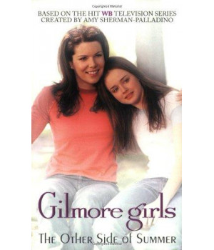 The Gilmore Girls: Other Side of Summer