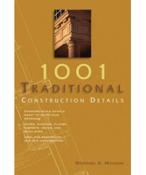 1001 Traditional Construction Details