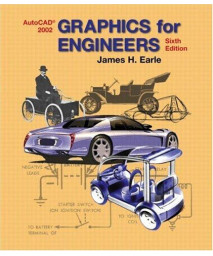 Graphics for Engineers with AutoCAD 2002 (6th Edition)