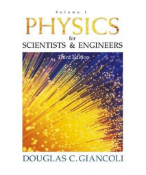 Physics for Scientists and Engineers: Volume I (3rd Edition) (Physics for Scientists & Engineers) (v. 1)