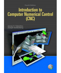 Introduction to Computer Numerical Control (4th Edition)