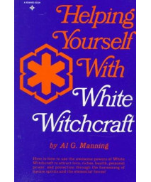 Helping Yourself with White Witchcraft