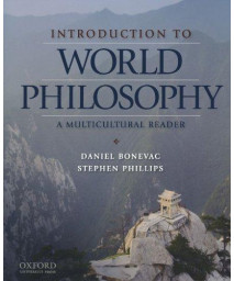 Introduction to World Philosophy: A Multicultural Reader