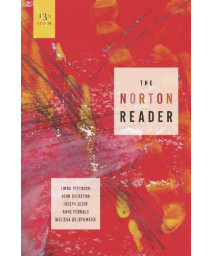 The Norton Reader: An Anthology of Nonfiction (Thirteenth Edition)