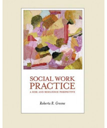 Social Work Practice: A Risk and Resilience Perspective (with CD-ROM) (International Social Work)